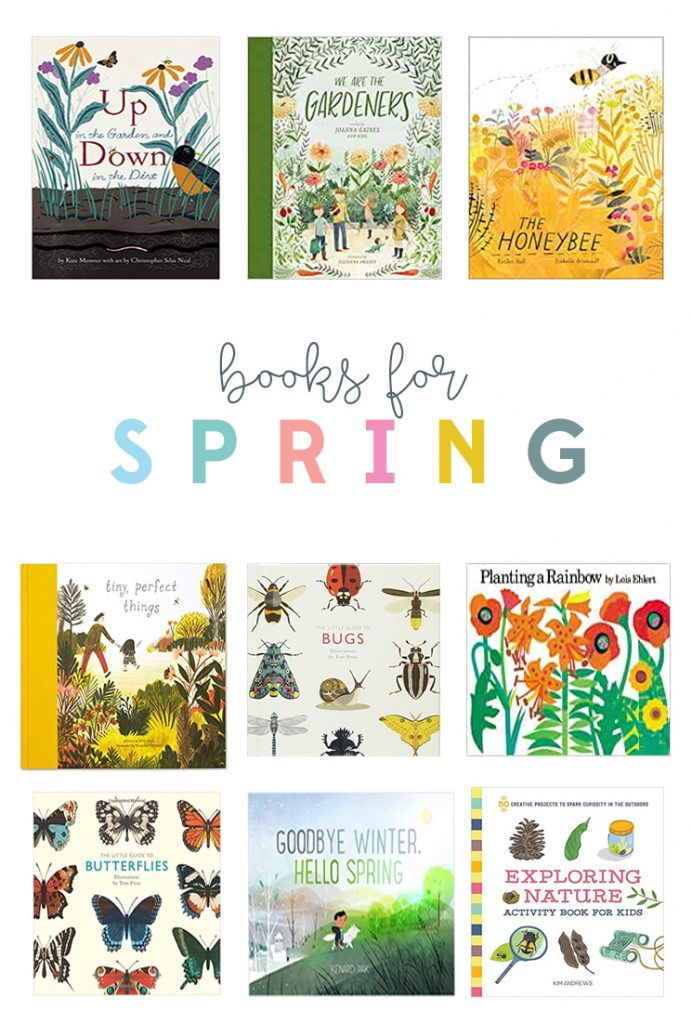 Our favorite spring books to keep on the bookshelf. Books about gardening, bugs and flowers !