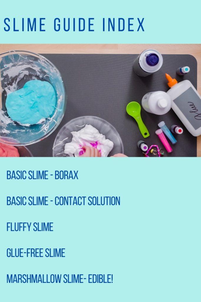 The Ultimate Slime Guide for kids including basic slime, fluffy slime, glue-free slime, and edible slime!