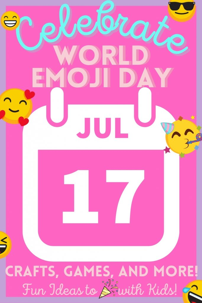 Celebrate World Emoji Day on July 17. Check out these ideas for kids crafts, games, snacks, and more!